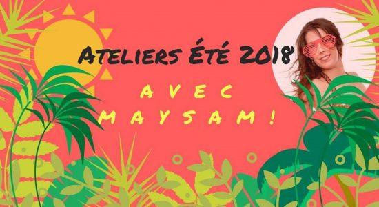 LES ATELIERS D'ÉTÉ EN DANSE ORIENTALE AVEC MAYSAM AU STUDIO DANSE MIRAGE!!!
