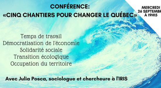 Conférence: «Cinq chantiers pour changer le Québec»