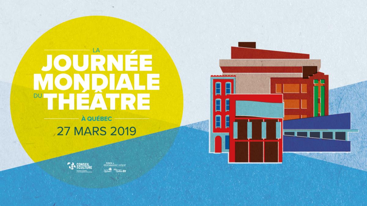 Échanges et partage au cœur de la Journée mondiale du théâtre 2019 | 22 mars 2019 | Article par Monmontcalm