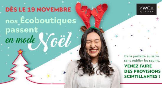 Nos écoboutiques en mode Noël | YWCA Québec