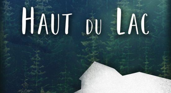 <em>Haut du lac</em> : Se chercher ailleurs - Marrie E. Bathory