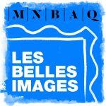 Série de balados : Les belles images - Musée national des beaux-arts du Québec