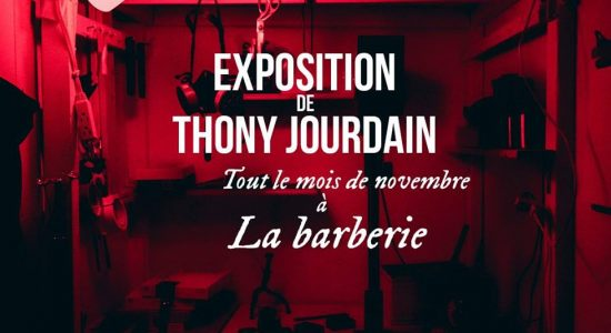 Exposition de Thony Jourdain à La Barberie