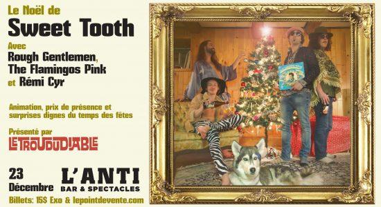 Le Noël de Sweet Tooth avec Rough Gentlemen, The Flamingos Pink