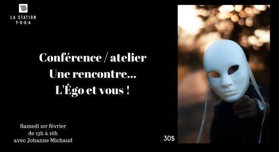 Conférence atelier: Une rencontre L'Égo et vous !