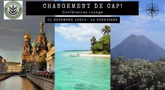 Conférences voyage – Changement de Cap