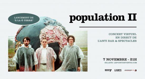 Population II – Lancement de «À la Ô Terre»