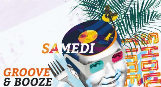 Samedi - Groove & Booze