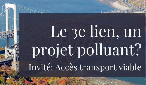 Collectif: En quoi le 3e lien est un projet polluant